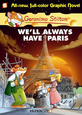 Geronimo Stilton Graphic Novels #11: We'll Always Have Paris Cover Image