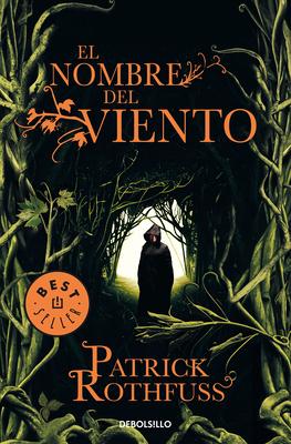 El nombre del viento / The Name of the Wind (Crónica del asesino de reyes #1) Cover Image