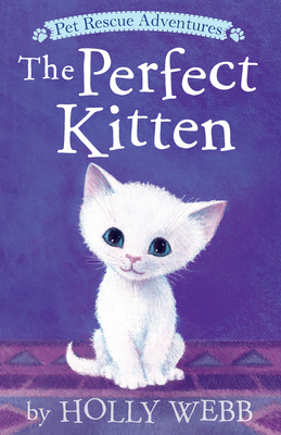 The Perfect Kitten (Pet Rescue Adventures) Cover Image