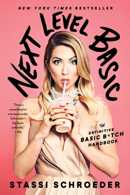 Next Level Basic: The Definitive Basic Bitch Handbook Cover Image