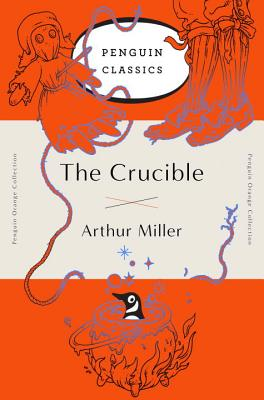 The Crucible: (Penguin Orange Collection) Cover Image
