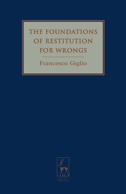 The Foundations of Restitution for Wrongs Cover Image