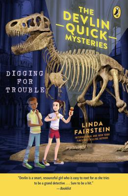 Digging For Trouble (Devlin Quick Mysteries, The #2) Cover Image
