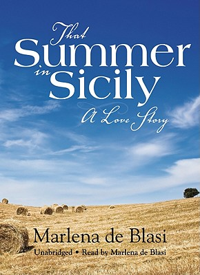 That Summer in Sicily: A Love Story Cover Image