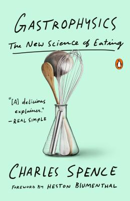 Gastrophysics: The New Science of Eating Cover Image