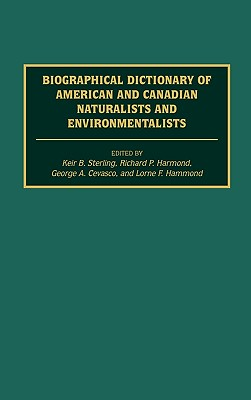 Cover for Biographical Dictionary of American and Canadian Naturalists and Environmentalists