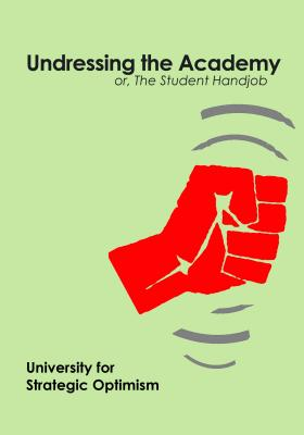 Undressing The Academy Or The Student Handjob Paperback