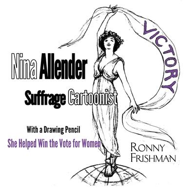 Nina Allender, Suffrage Cartoonist Cover Image