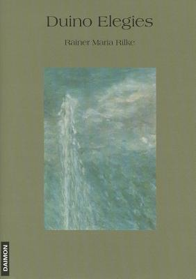 Duino Elegies: Bilingual English-German Edition, Translated by David Oswald Cover Image
