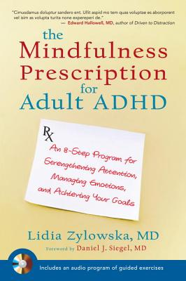The Mindfulness Prescription for Adult ADHD Cover
