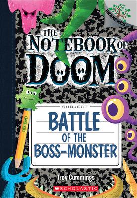 Battle of the Boss-Monster (Notebook of Doom #13) Cover Image