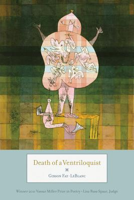 Cover for Death of a Ventriloquist (Vassar Miller Prize in Poetry #19)
