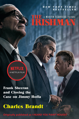 The Irishman (Movie Tie-In): Frank Sheeran and Closing the Case on Jimmy Hoffa Cover Image
