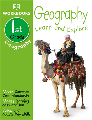 DK Workbooks: Geography, First Grade: Learn and Explore Cover Image