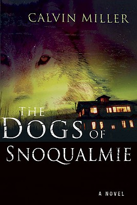 The Dogs of Snoqualmie Cover