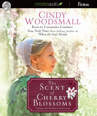 The Scent of Cherry Blossoms: A Romance from the Heart of Amish Country Cover Image