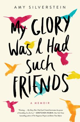 Cover for My Glory Was I Had Such Friends