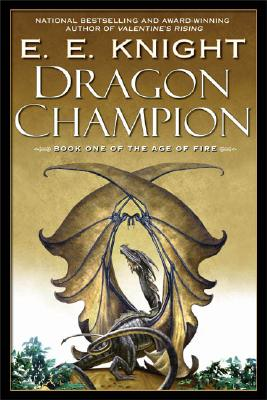 Dragon Champion (The Age of Fire #1) Cover Image