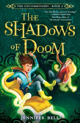 The Uncommoners Book 2: The Shadows of Doom by Jennifer Bell