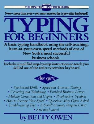 Typing for Beginners: A Basic Typing Handbook Using the Self-Teaching, Learn-at-Your-Own-Speed Methods of One of New York's Most Successful Business Schools Cover Image