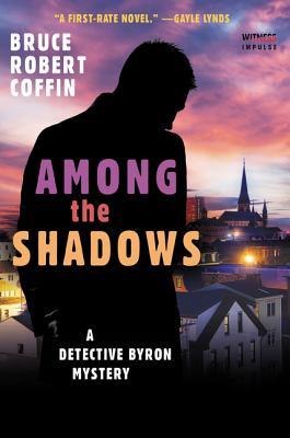 Among The Shadows: A Detective Byron Mystery (A John Byron