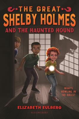 The Great Shelby Holmes and the Haunted Hound Cover Image
