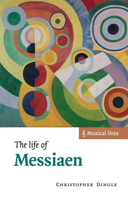The Life of Messiaen Cover