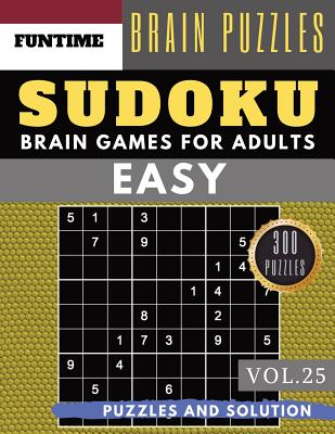SUDOKU Easy: 300 easy sudoku with answers brain games for adults Activities Book sudoku for seniors (sudoku book easy Vol.25) Cover Image