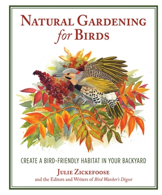 Natural Gardening for Birds: Create a Bird-Friendly Habitat in Your Backyard Cover Image