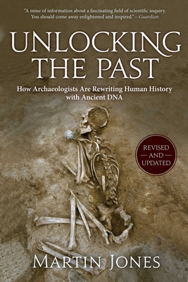 Unlocking the Past: How Archaeologists Are Rewriting Human History with Ancient DNA Cover Image