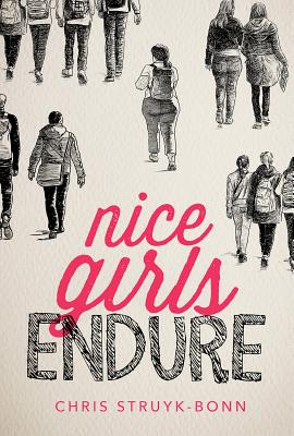 Nice Girls Endure Cover Image