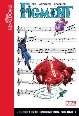 Figment: Journey Into Imagination: Volume 3 (Disney Kingdoms: Figment) Cover Image