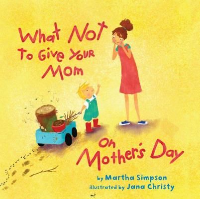 What Not to Give Your Mom on Mother's Day Cover