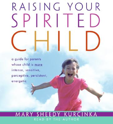 Raising Your Spirited Child CD Cover Image
