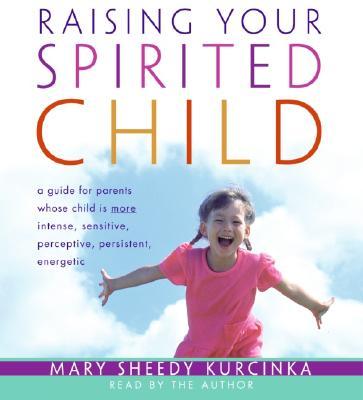Raising Your Spirited Child CD Cover Image