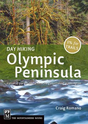 Day Hiking Olympic Peninsula: National Park/Coastal Beaches/Southwest Washington Cover Image