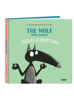 The Wolf Who Learned Self-Control Cover Image