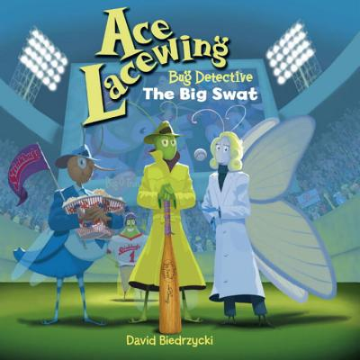 Ace Lacewing, Bug Detective Cover