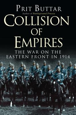 Collision of Empires: The War on the Eastern Front in 1914 Cover Image