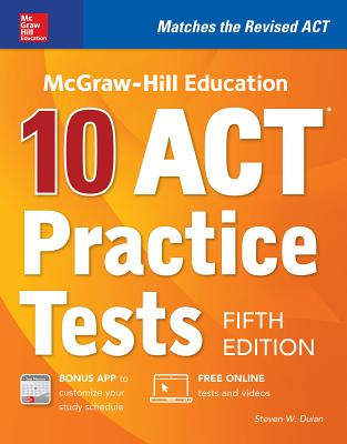 McGraw-Hill Education: 10 ACT Practice Tests, Fifth Edition Cover Image