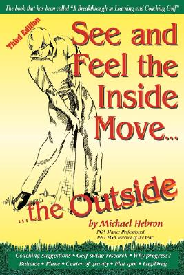 See and Feel the Inside Move the Outside, Third Revsion Cover Image