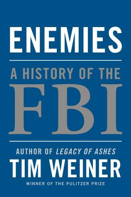 Enemies: A History of the FBI Cover Image