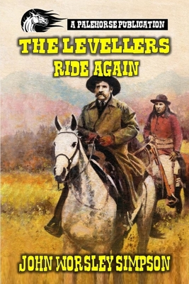 The Levellers Ride Again: A Classic Western Cover Image