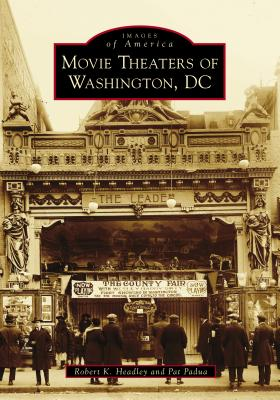 Movie Theaters of Washington, DC (Images of America) Cover Image
