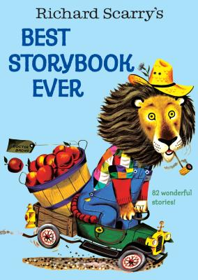 Richard Scarry's Best Story Book Ever Cover