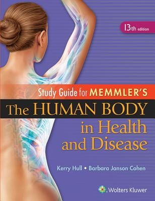 Study Guide to Accompany Memmler The Human Body in Health and Disease  Cover Image