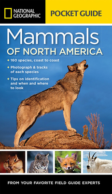 National Geographic Pocket Guide to the Mammals of North America Cover Image