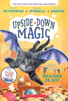 Weather or Not (Upside-Down Magic #5) Cover Image
