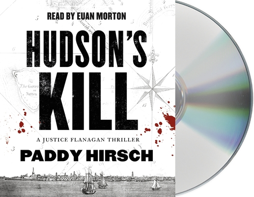 Hudson's Kill: A Justice Flanagan Thriller Cover Image