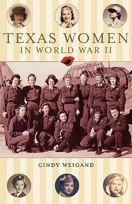 Texas Women in World War II Cover Image